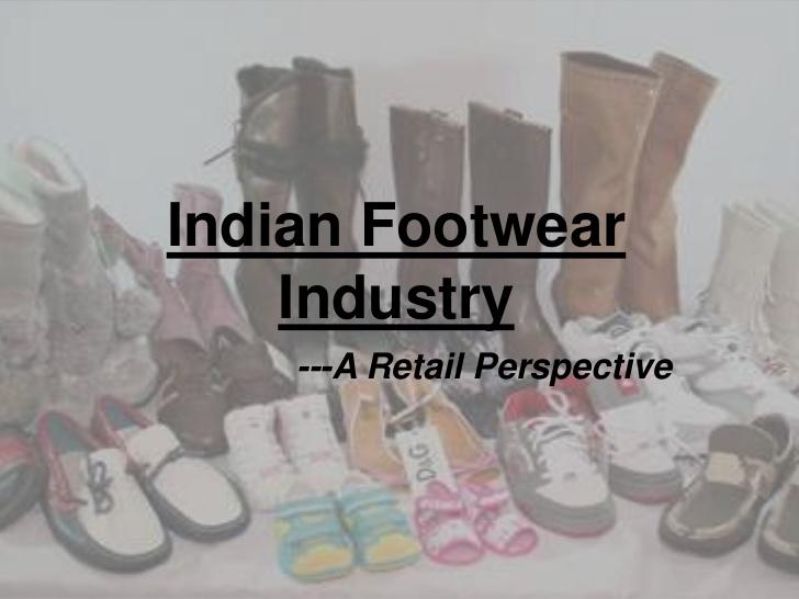 45487818-footwearindustryinindia3-1-728